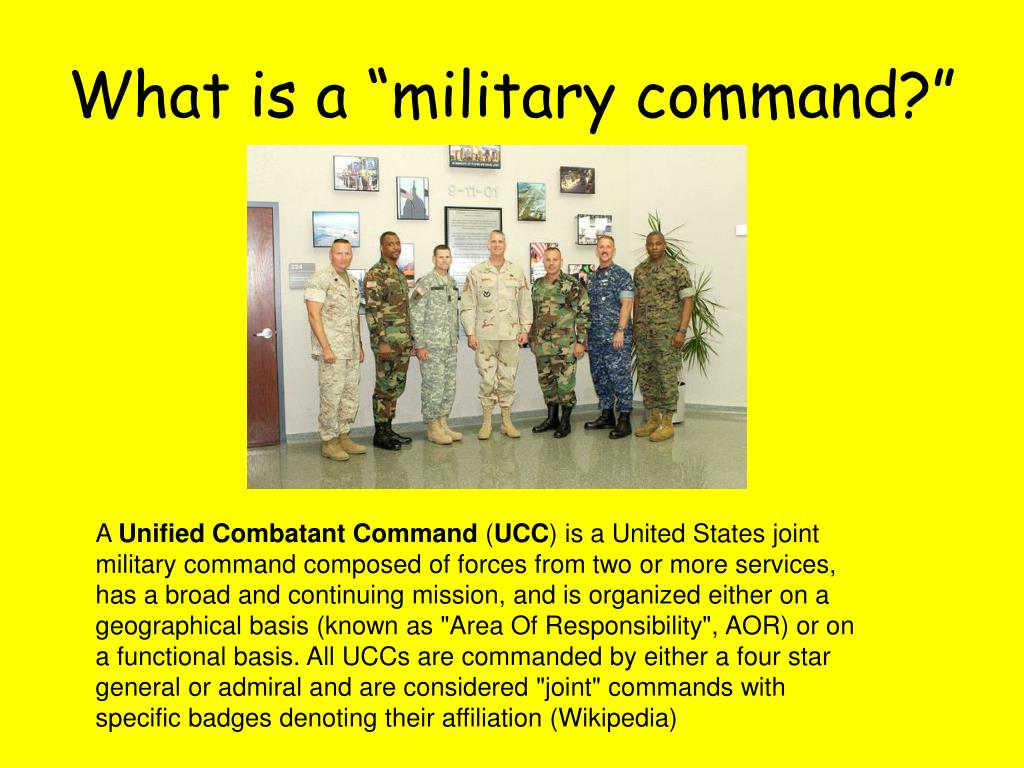 "What is a ""military command?"""