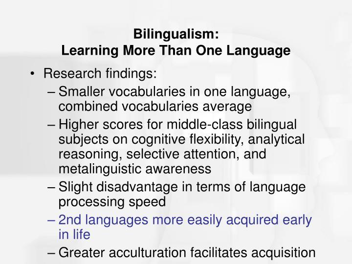 Bilingualism: