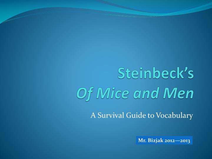 steinbeck s of mice and men
