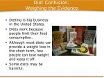 diet confusion weighing the evidence