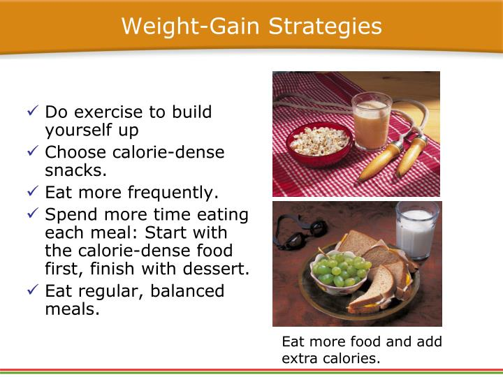 Weight-Gain Strategies