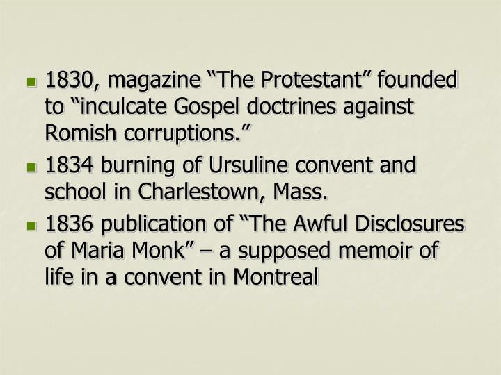 "1830, magazine ""The Protestant"" founded to """