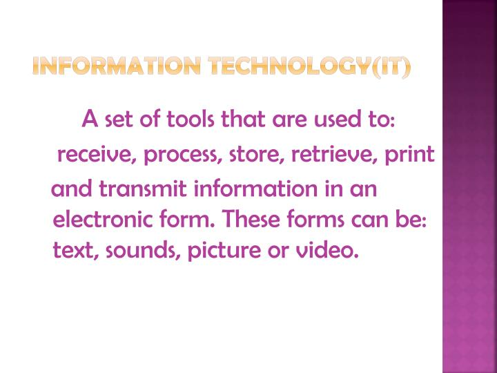 INFORMATION TECHNOLOGY(IT)
