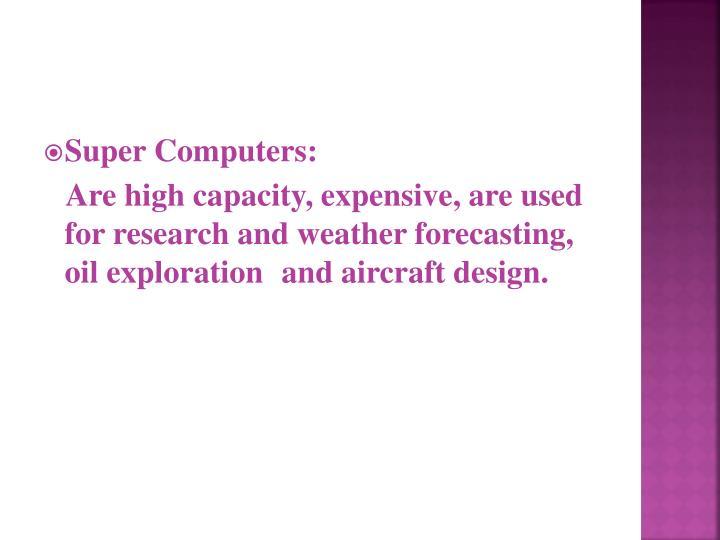 Super Computers: