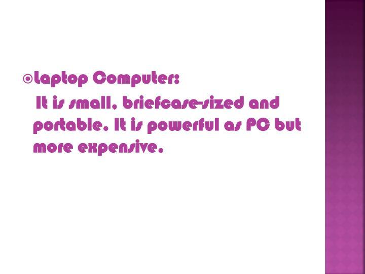 Laptop Computer: