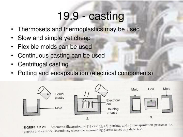 19.9 - casting