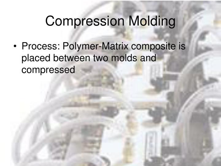 Compression Molding