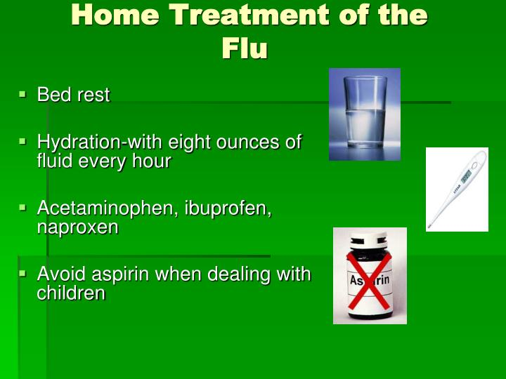 Home Treatment of the Flu
