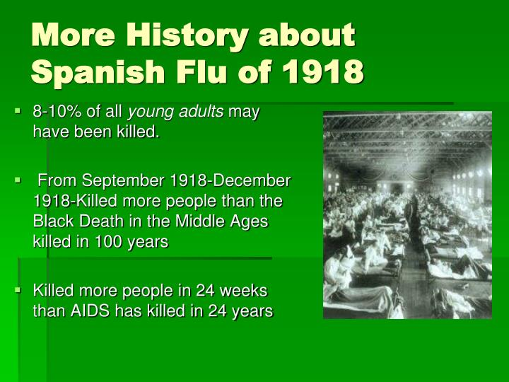 More History about Spanish Flu of 1918