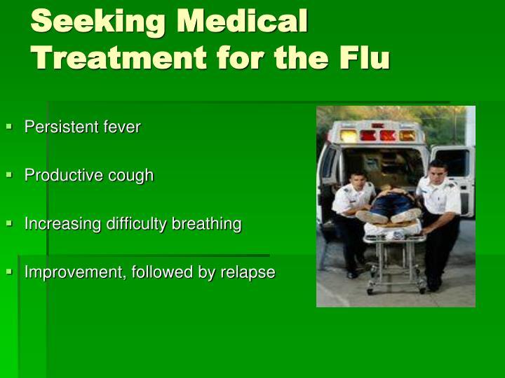 Seeking Medical Treatment for the Flu
