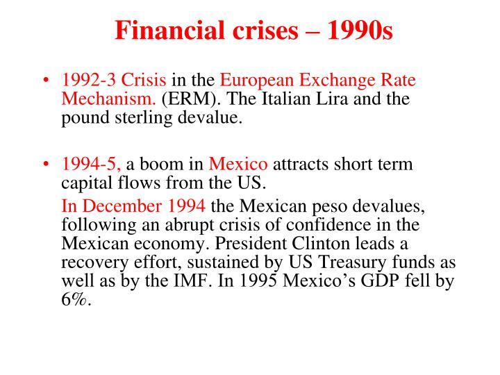 Financial crises – 1990s