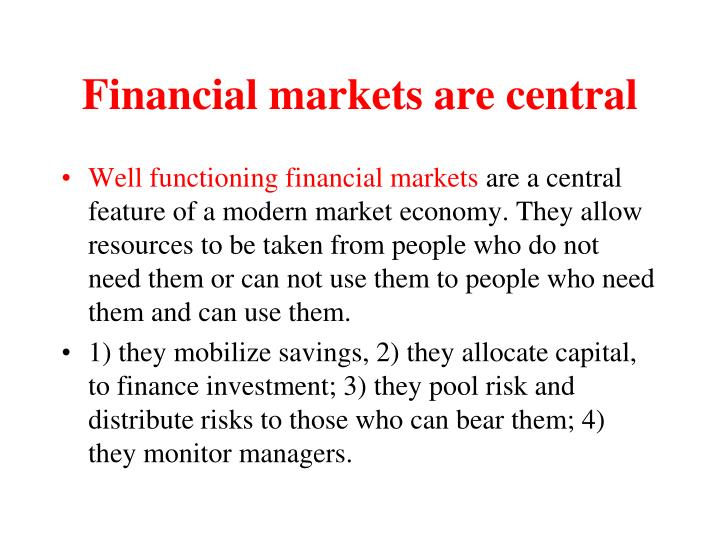 Financial markets are central