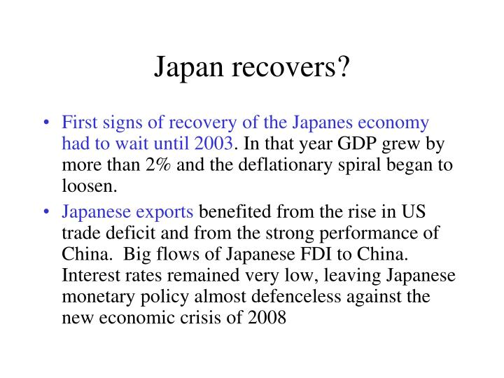 Japan recovers?