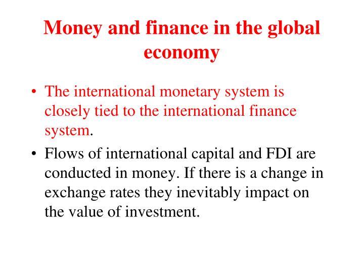 Money and finance in the global economy1