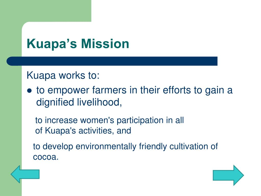 Kuapa's Mission