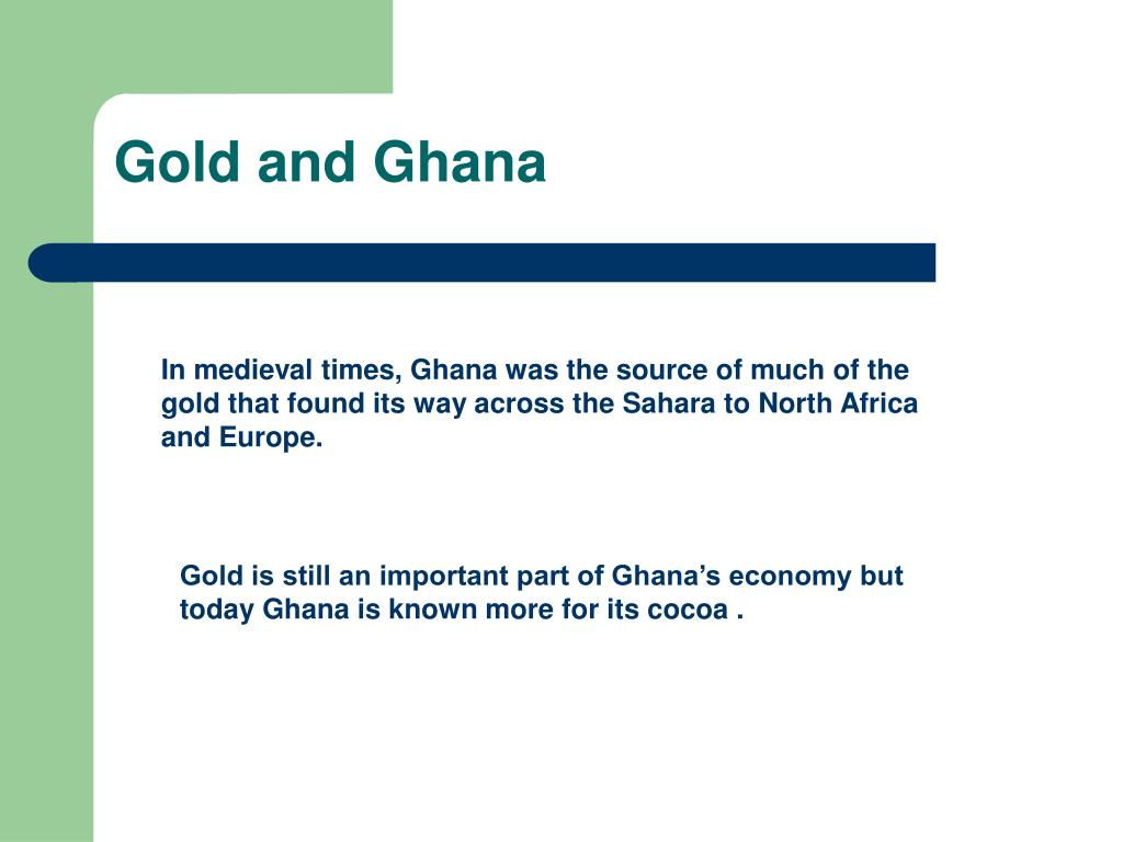 Gold and Ghana