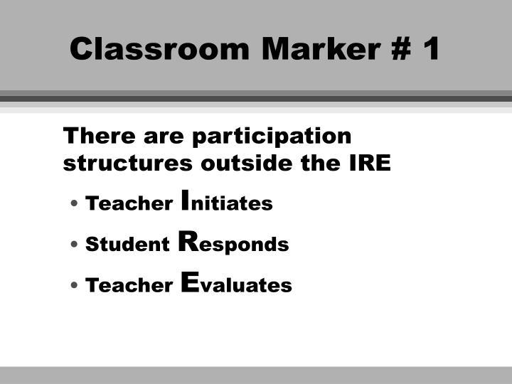 Classroom Marker # 1