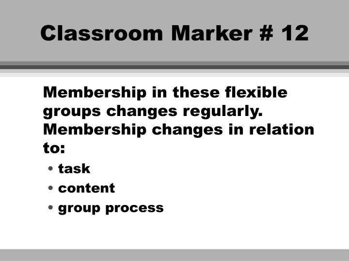 Classroom Marker # 12