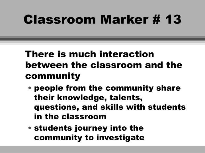 Classroom Marker # 13