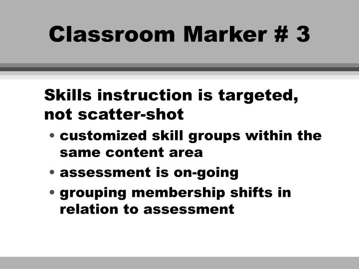 Classroom Marker # 3