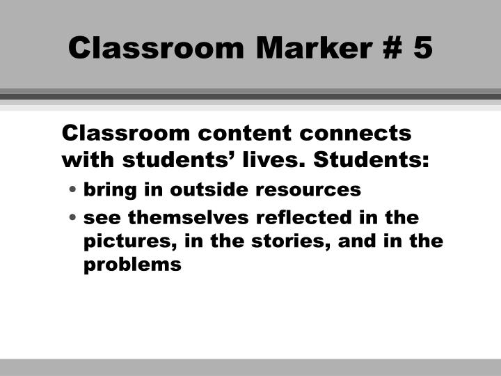 Classroom Marker # 5