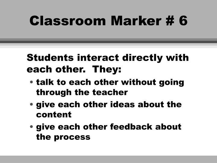 Classroom Marker # 6