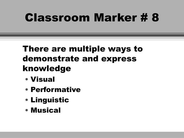Classroom Marker # 8