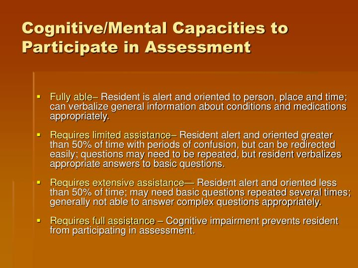 Cognitive/Mental Capacities to Participate in Assessment