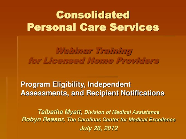 Consolidated personal care services webinar training for licensed home providers
