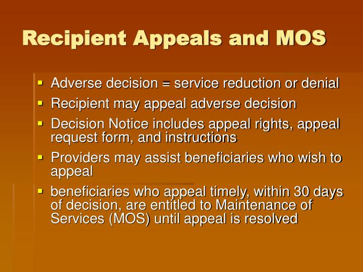 Recipient Appeals and MOS