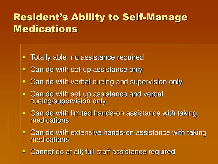 Resident's Ability to Self-Manage Medications