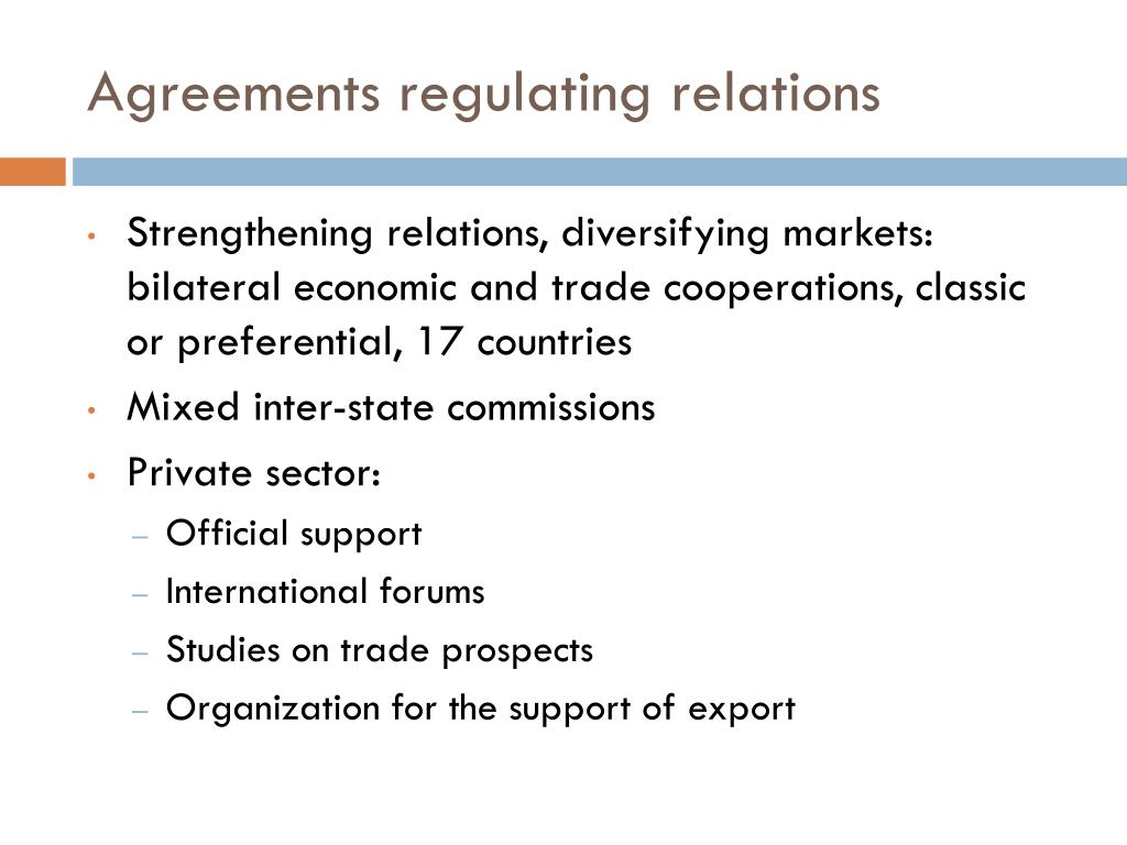 Agreements regulating relations