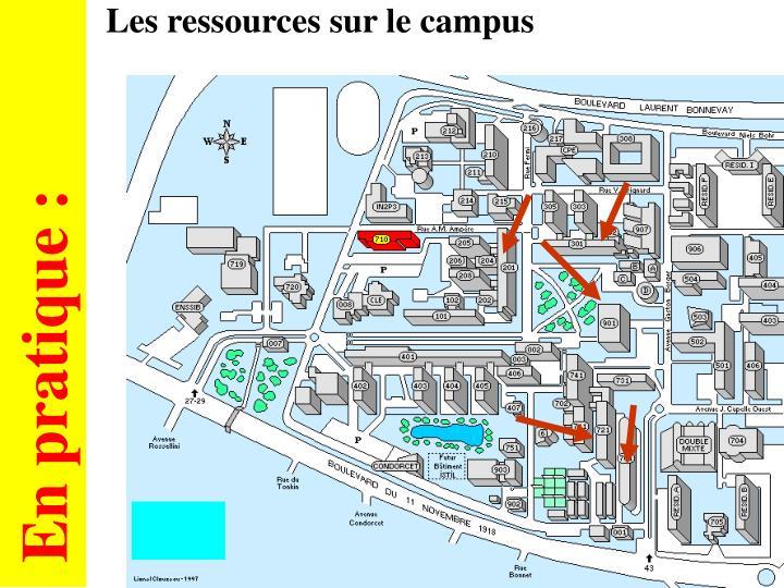 Les ressources sur le campus