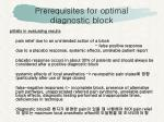 prerequisites for optimal diagnostic block1