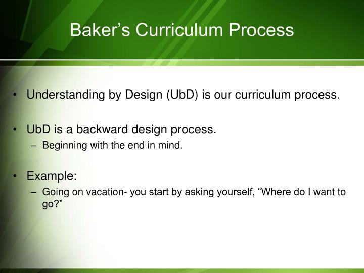 Baker's Curriculum Process