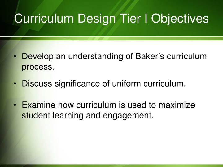 Curriculum design tier i objectives