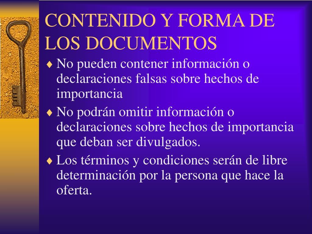 CONTENIDO Y FORMA DE LOS DOCUMENTOS