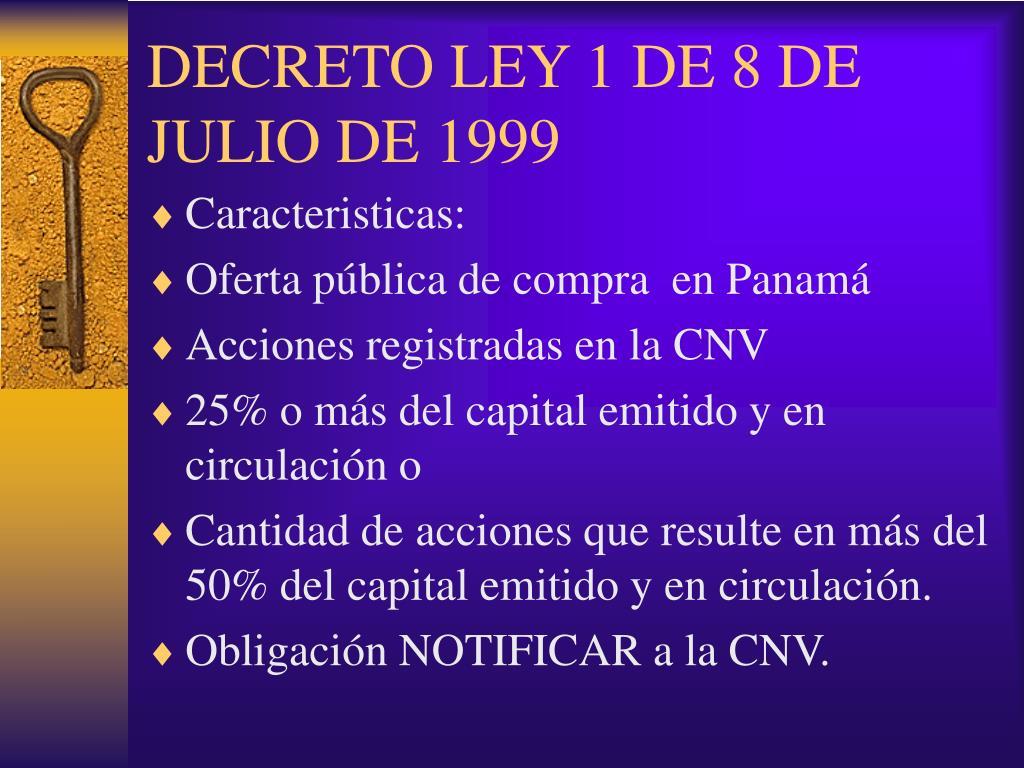 DECRETO LEY 1 DE 8 DE JULIO DE 1999