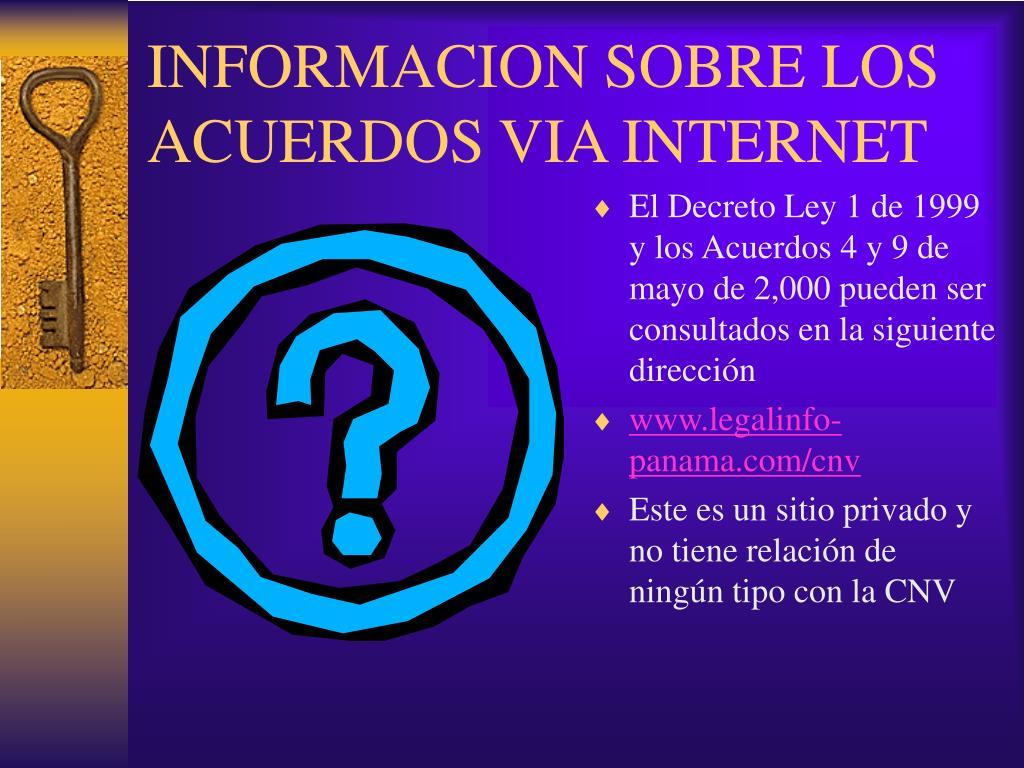 INFORMACION SOBRE LOS ACUERDOS VIA INTERNET