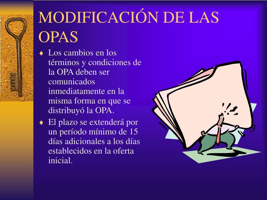 MODIFICACIÓN DE LAS OPAS