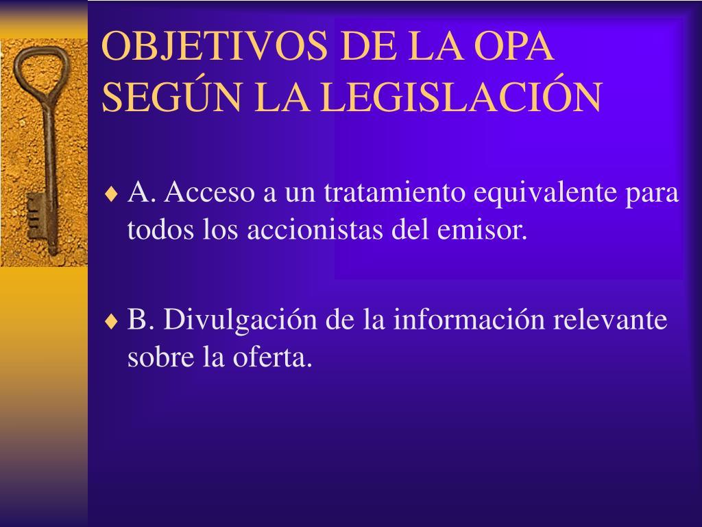 OBJETIVOS DE LA OPA SEGÚN LA LEGISLACIÓN