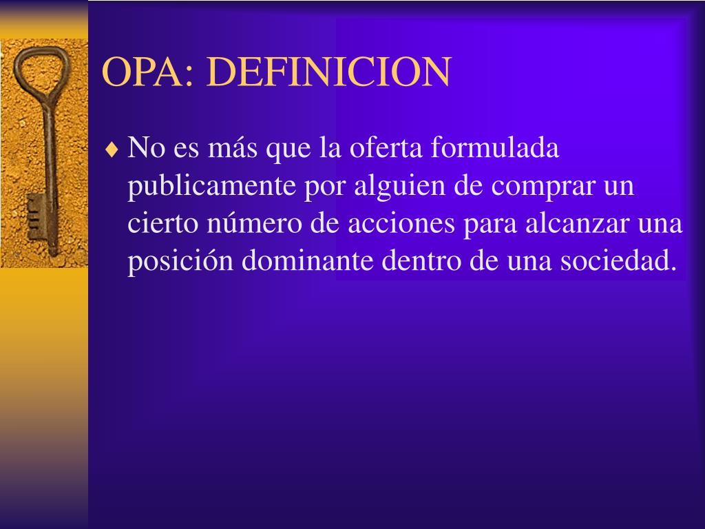 OPA: DEFINICION