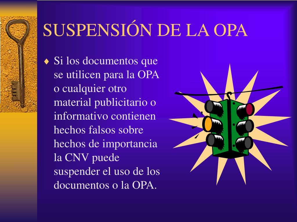 SUSPENSIÓN DE LA OPA