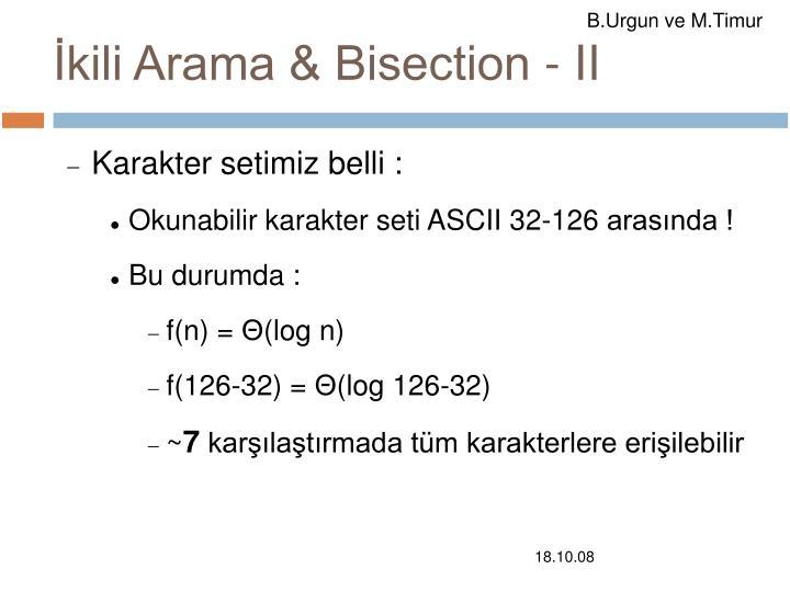 İkili Arama & Bisection - II