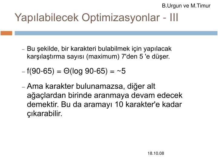 Yapılabilecek Optimizasyonlar - III