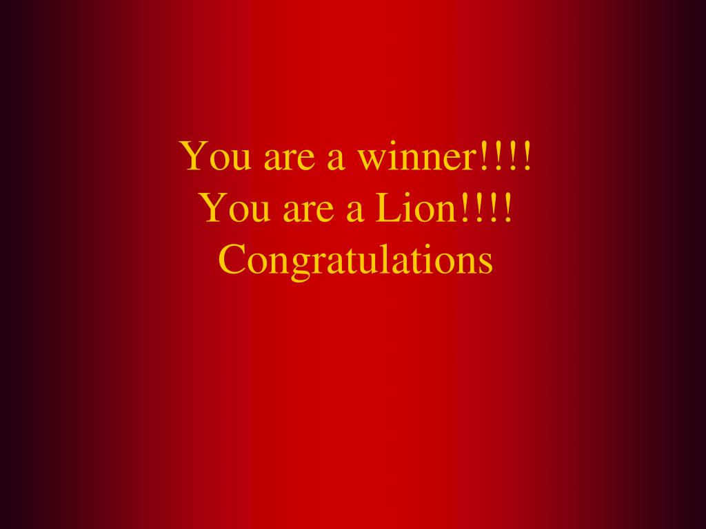 You are a winner!!!!