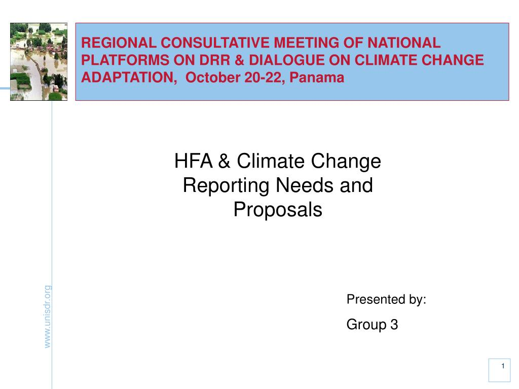 REGIONAL CONSULTATIVE MEETING OF NATIONAL PLATFORMS ON DRR & DIALOGUE ON CLIMATE CHANGE ADAPTATION,  October 20-22, Panama