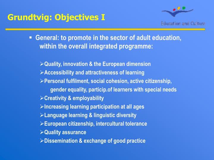 Grundtvig: Objectives I