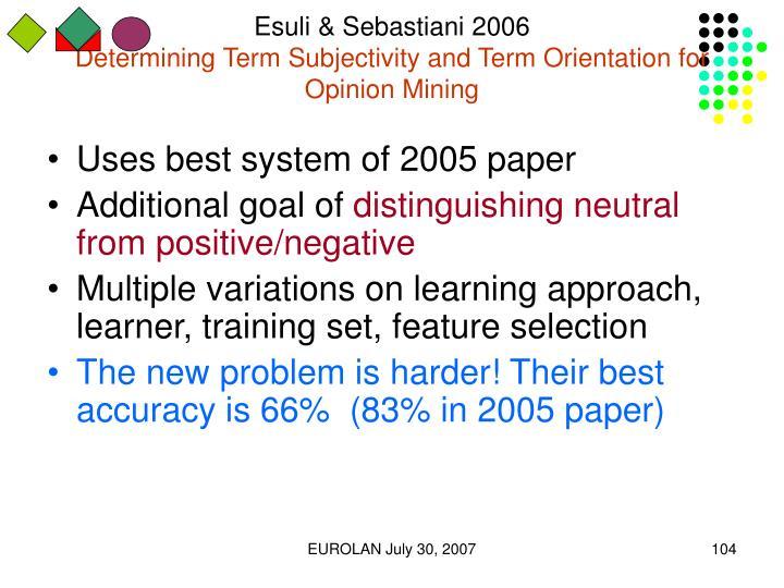 Esuli & Sebastiani 2006