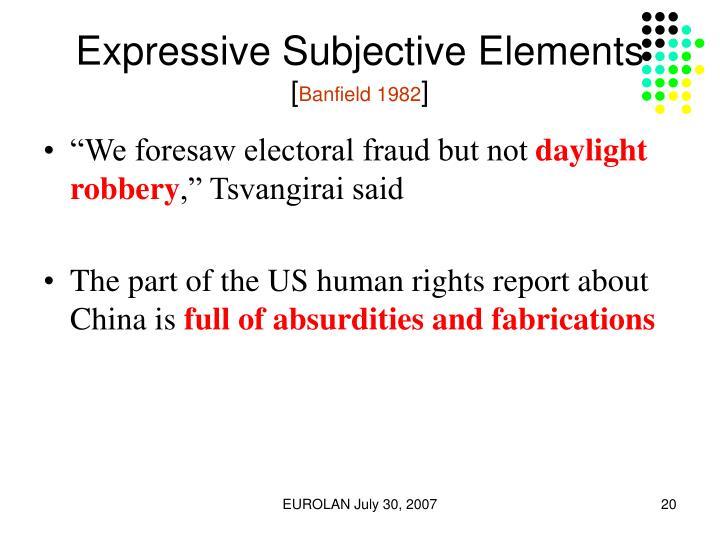 Expressive Subjective Elements